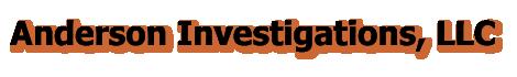 Anderson Investigations, LLC